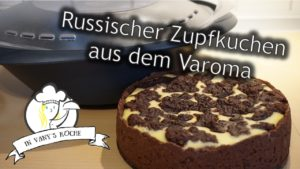 Russischer Zupfkuchen aus dem Varoma